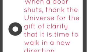 Why that closed door is the answer to your prayers